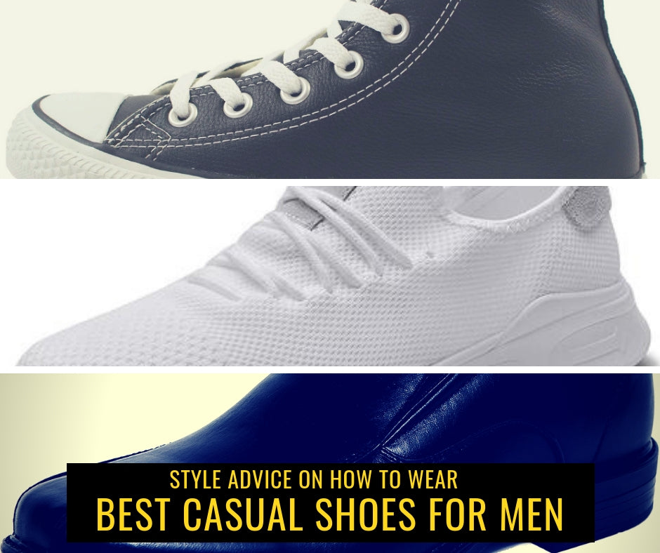 Style Advice on How to Wear Best Casual Shoes for Men