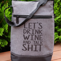 Wine Cooler - Let's Drink Wine and Talk Shit