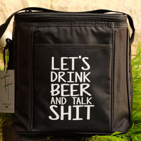 6 Drink Cooler Bag - Let's drink beer and talk shit