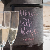 Wine Cooler - Mum. Wife. Boss.