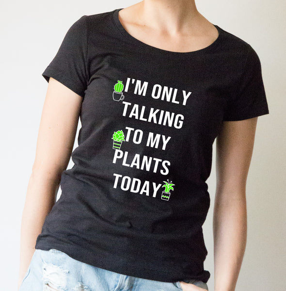 Slub cotton Tee - Only talking to my plants