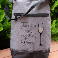 Wine Cooler - There is no angry way to say Bubbles