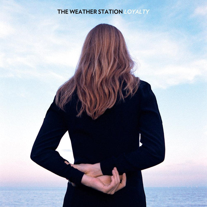 THE WEATHER STATION - LOYALTY (4576190234711)