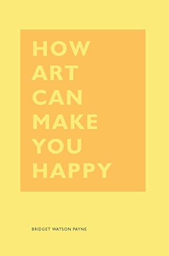 How Art Can Make You Happy (4508846063703)