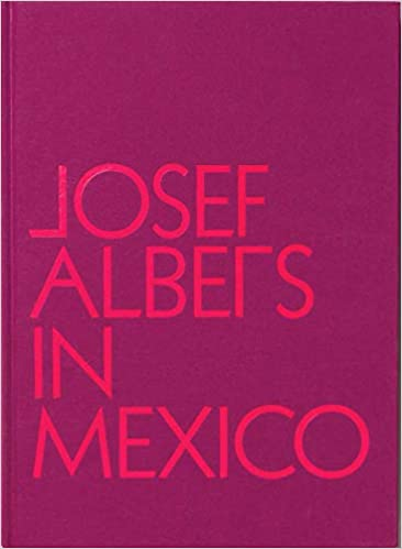 ArtBook - Josef Albers in Mexico (4508844785751)