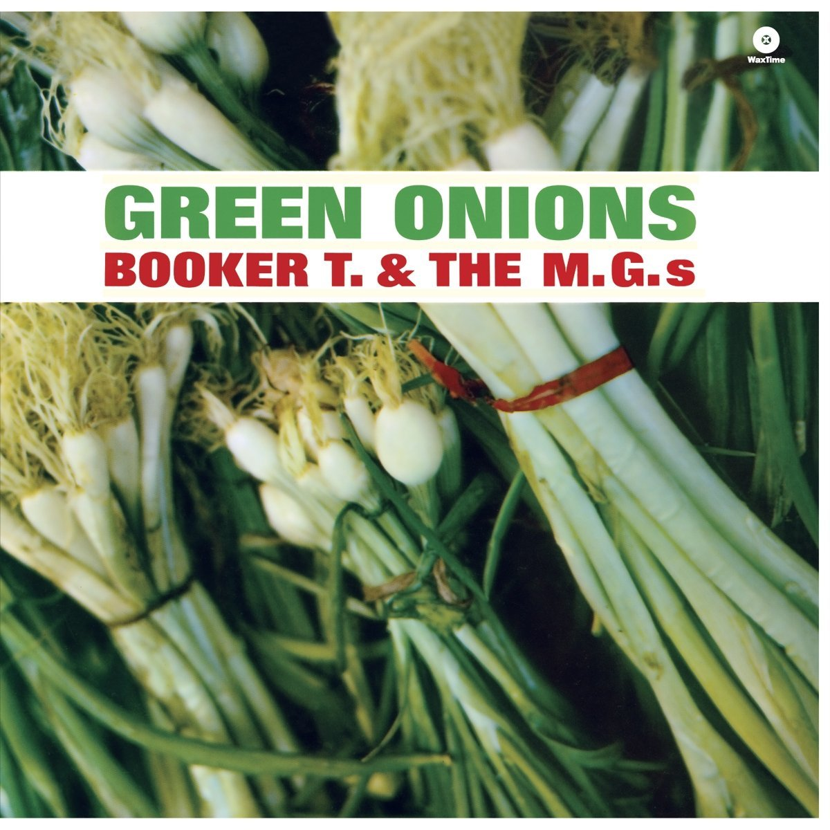 Booker T and the MGs - Green Onions (4576185450583)