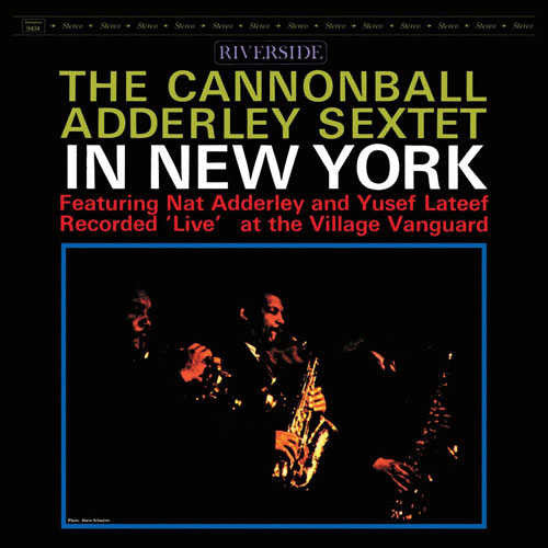 CANNONBALL ADDERLY SEXTET IN NEW YORK (4576195379287)