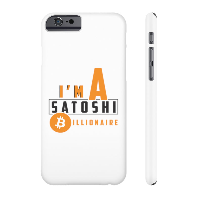 I'm a satoshi billionaire - Case Mate Slim Phone Cases
