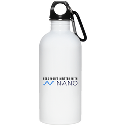 Fees won't matter with nano - 20 oz. Stainless Steel Water Bottle