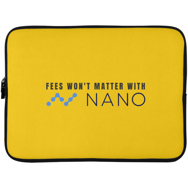 Fees won't matter with nano - Laptop Sleeve - 15 Inch