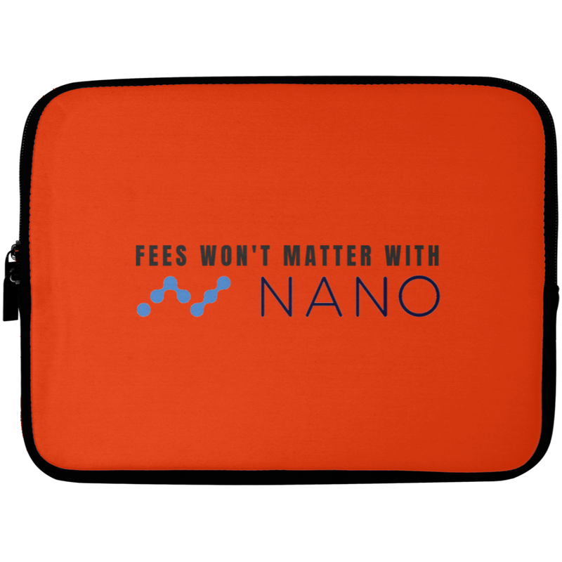 Fees won't matter with nano - Laptop Sleeve - 10 inch