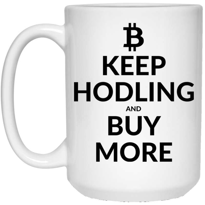 Keep hodling - 15 oz. White Mug
