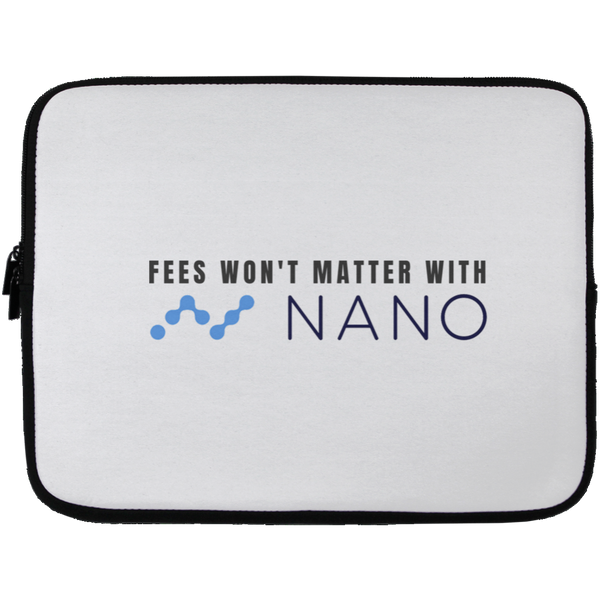 Fees won't matter with nano - Laptop Sleeve - 13 inch