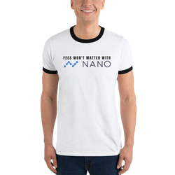 Fees won't matter with Nano – Men's Ringer T-Shirt