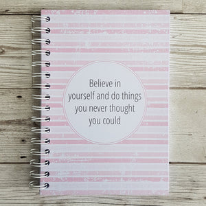 Believe in Yourself 6 Month Maintenance Diary