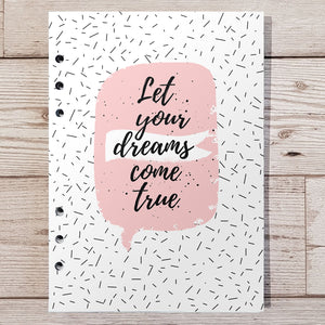 Let your dreams come true 6 Months Maintenance Diary Inserts