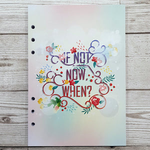 If Not Now When? 8 and 12 Week Organiser Refill