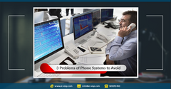 3 problems of phone systems to avoid * 3 مشاكل ربما تواجه نظام الهاتف في شركتك دون أن تشعر