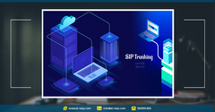 5 benefits of SIP trunking you should know * ٥ فوائد تحصل عليها عند استخدام SIP Trunking