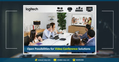 How Can logitech Video Conference Solution Revolutionize your Business_ Case Study * كيف تمكنك حلول مؤتمرات الفيديو