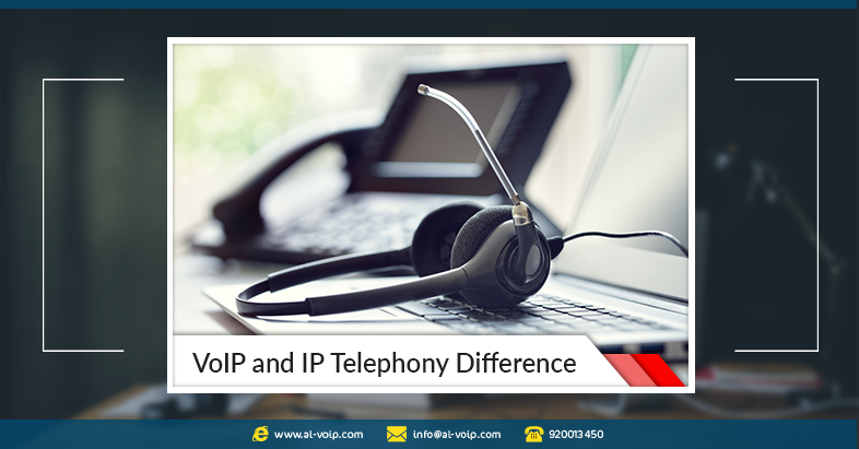 VoIP and IP Telephony.. What are the differences? * ما الفرق بين VoIP و IP Telephony؟