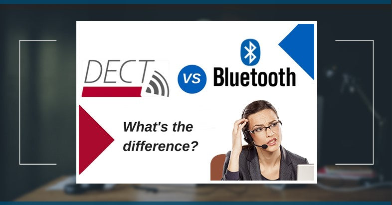 DECT VS Bluetooth in wireless headsets