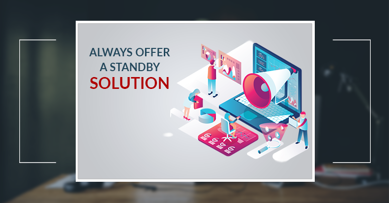 offer a standby solution