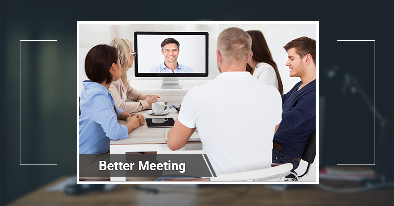 video conference enables better meetings