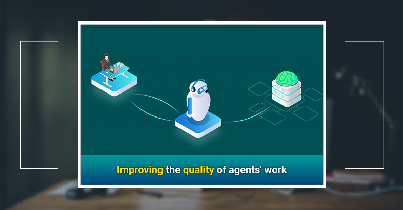chatbot Improving the quality of agents' work