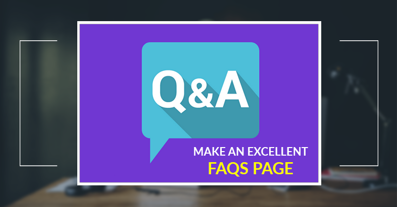 Make an excellent FAQs page