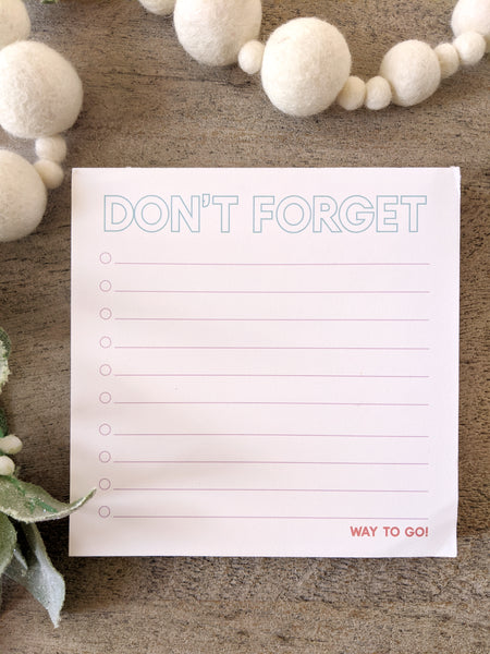 Don't Forget Notepad