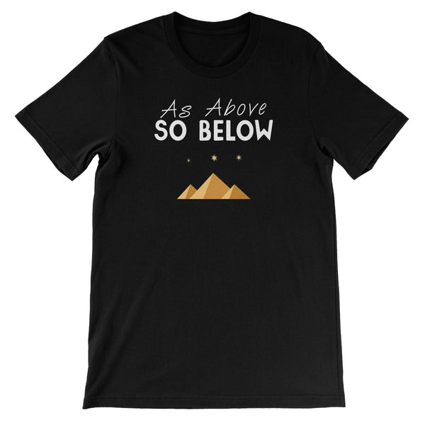 As Above So Below Unisex Short Sleeve T-Shirt