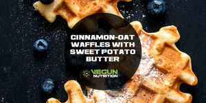 High Protein Cinnamon Oat Waffle W/ Sweet Potato Butter
