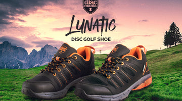 Discmania Lunatic Shoe Arrives