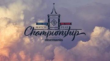 Announcing the Disc Golf Pro Tour Match Play Championship Presented by Discmania