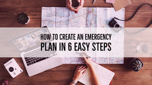 How To Create An Emergency Plan In 6 Easy Steps