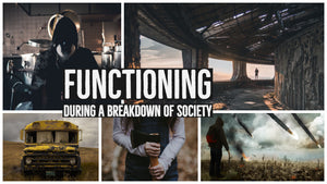 Functioning During a Breakdown of Society