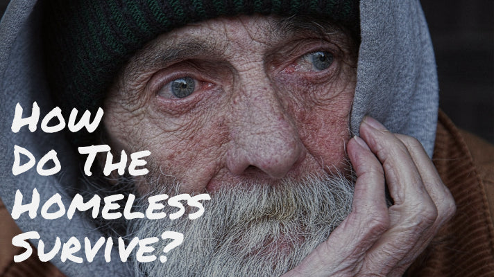 How Do The Homeless Survive?