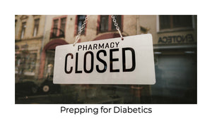 Prepping For Diabetics In 4 Steps