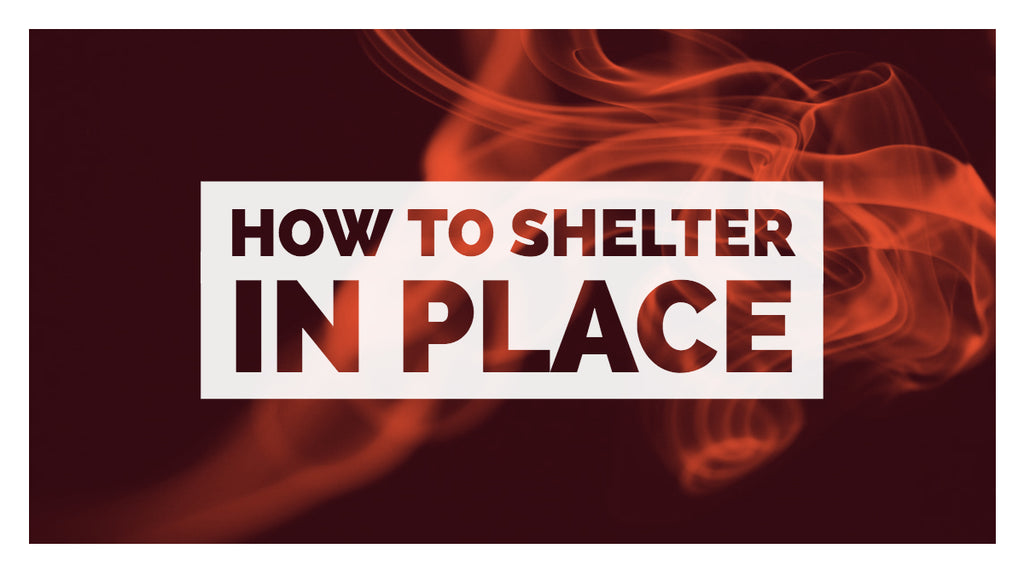 How To Shelter In Place?