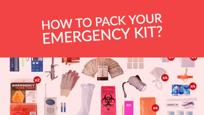 How to pack your emergency kit?
