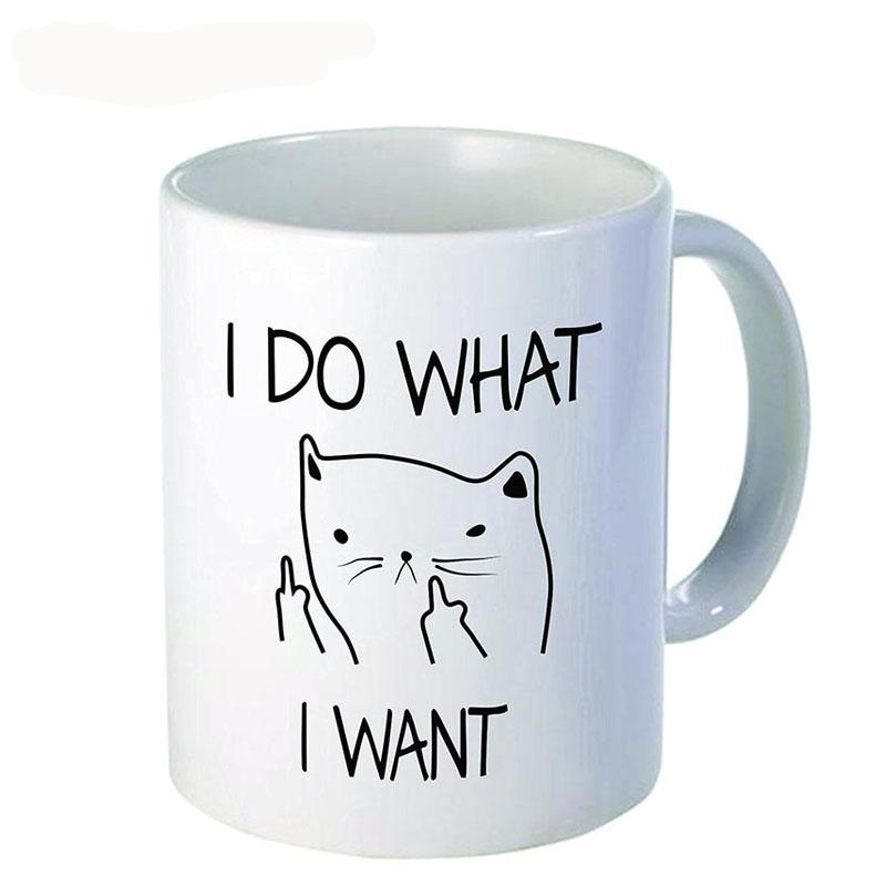 I Do What I Want - 300ML Ceramic Funny Cat Coffee Tea Mug - Free Shipping Worldwide