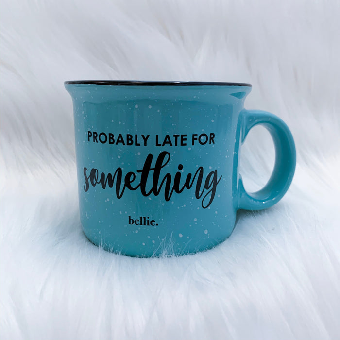 Probably Late For Something Mug