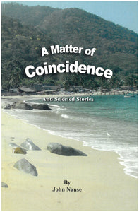 A Matter of Coincidence : and selected stories