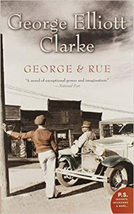 "George & Rue : ""A novel of exceptional power and imaginations."""