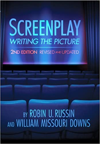 Screenplay : Writing the Picture : 2nd edition : Revised and Updated
