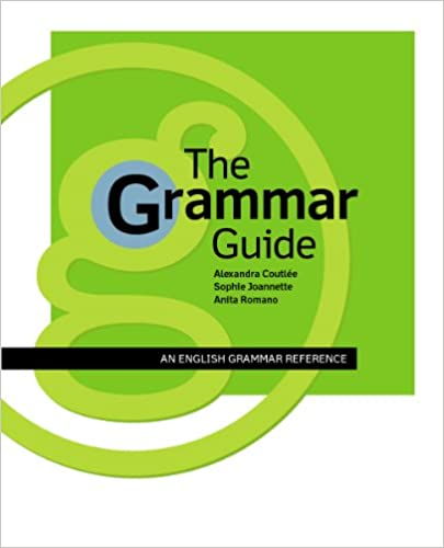 The Grammar Guide : An English Grammar Reference