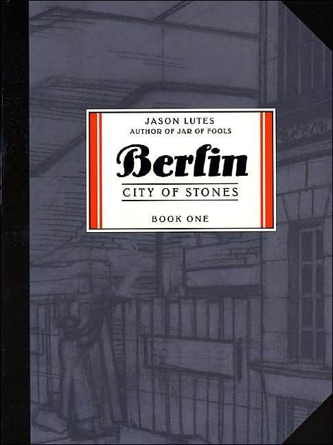 Berlin: City of Stones (book one)