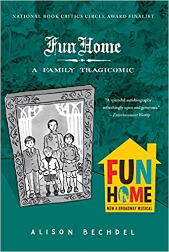 Fun Home : A family tragicomic