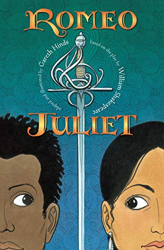 Romeo & Juliet: a graphic novel